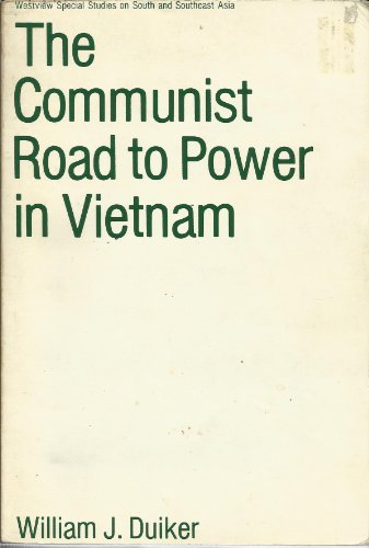 9780865315051: The Communist Road To Power In Vietnam