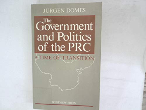 The Government and Politics of the Prc: Jürgen Domes