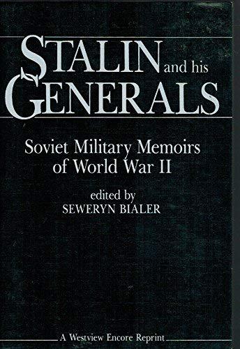 9780865316102: Stalin and His Generals: Soviet Military Memoirs of World War II