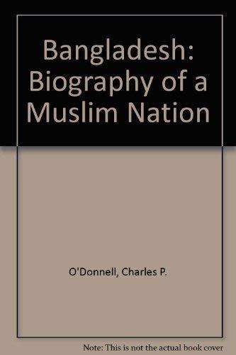 9780865316829: Bangladesh: Biography Of A Muslim Nation