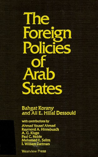 9780865316973: Foreign Policies of Arab States
