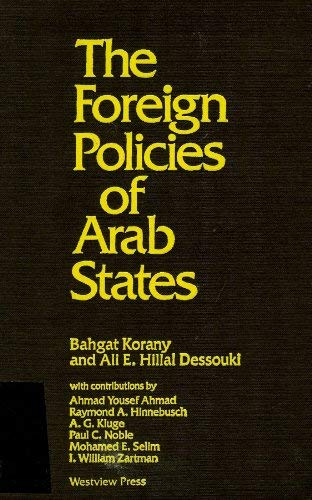 Foreign Policies of Arab States: Korany, Bahgat, Dessouki,