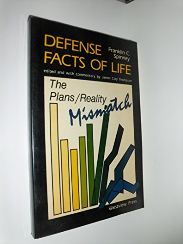 9780865317192: Defense Facts of Life: The Plans/Reality Mismatch