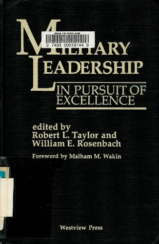 9780865317291: Military Leadership: In Pursuit Of Excellence