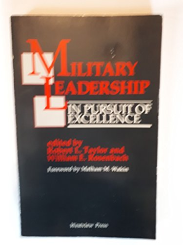 9780865317307: Military Leadership: In Pursuit Of Excellence