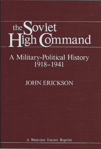 9780865317437: The Soviet High Command: A Military-political History 1918-1941