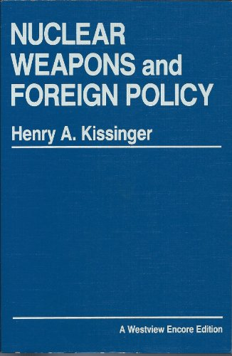 9780865317451: Nuclear Weapons And Foreign Policy