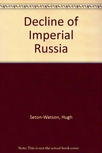 9780865317499: The Decline Of Imperial Russia