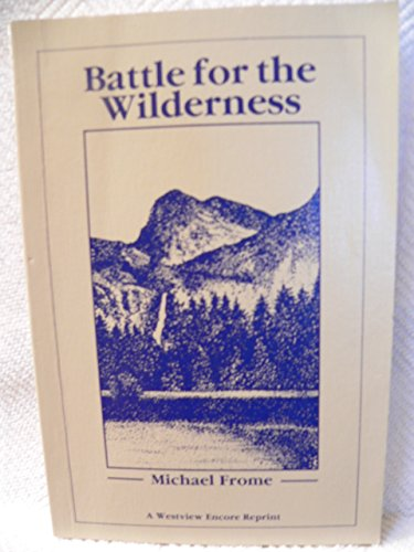 9780865317840: Battle For The Wilderness