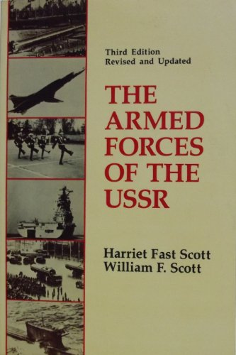 9780865317925: The Armed Forces Of The Ussr: Third Edition, Revised And Updated