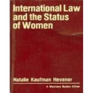 International law and the status of women.: Hevener, Natalie Kaufman.