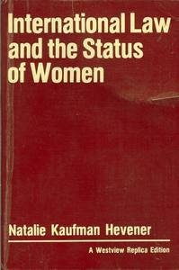 9780865319240: International Law And The Status Of Women (A Westview replica edition)