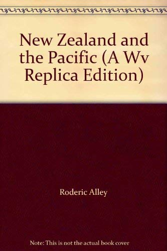 New Zealand and the Pacific (A Wv Replica Edition): Alley, Roderic