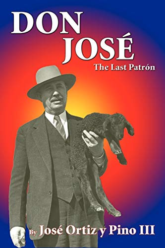 9780865340077: Don Jose, The Last Patron