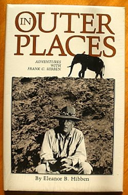 9780865340374: In outer places: Adventures with Frank C. Hibben