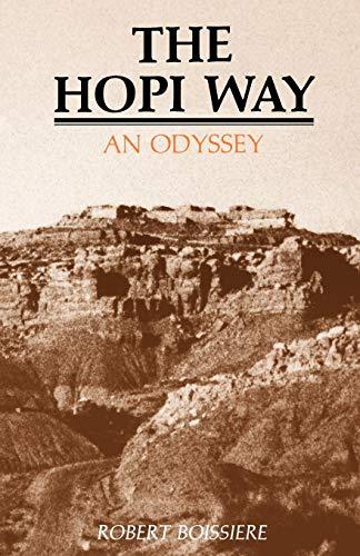 The Hopi Way: An Odyssey: Robert Boissiere