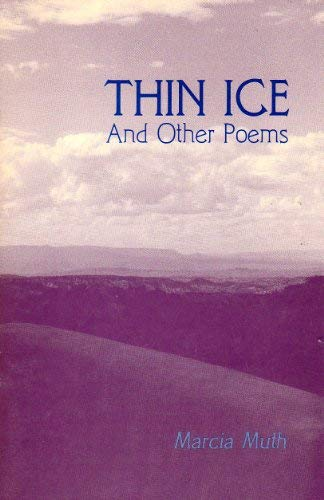 Thin Ice and Other Poems ***SIGNED BY AUTHOR***