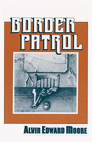9780865341135: Border Patrol