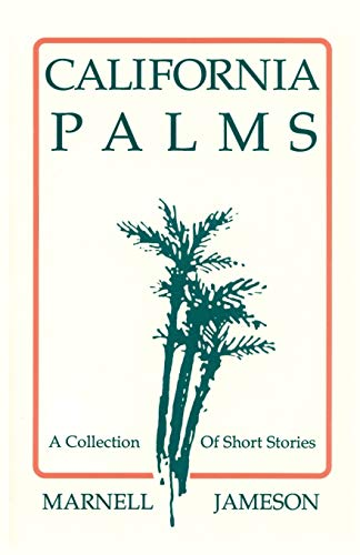 9780865341401: California Palms: A Collection of Short Stories