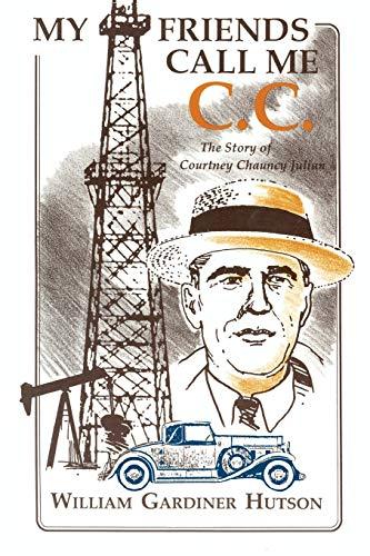 My Friends Call Me C. C.: William Gardiner Hutson