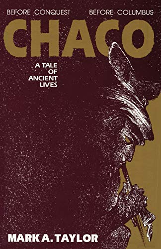 9780865342033: Chaco: A Tale of Ancient Lives
