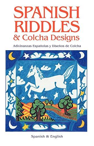9780865342262: Spanish Riddles & Colcha Designs / Adivinanzas españolas y diseños de colcha