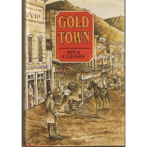 9780865342415: Goldtown: A Novel of the American West