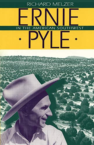 9780865342439: Ernie Pyle in the American Southwest