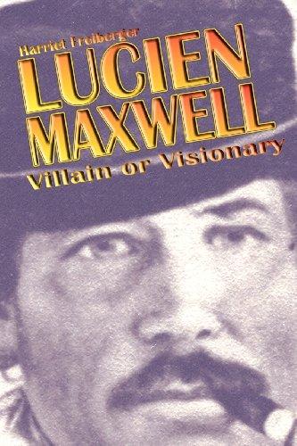 9780865342866: Lucien Maxwell
