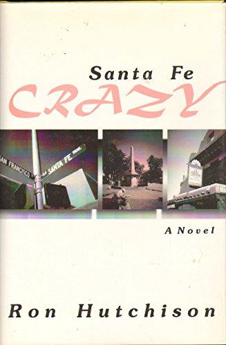 9780865342880: Santa Fe Crazy