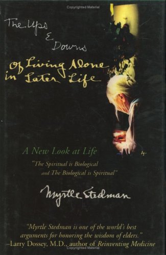 9780865343214: The Ups & Downs of Living Alone in Later Life : A Spiritual Revelation