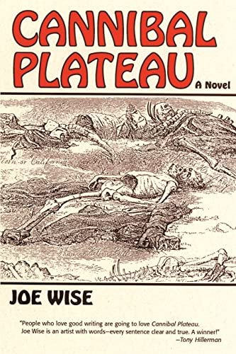 Cannibal Plateau (Paperback): Joe Wise