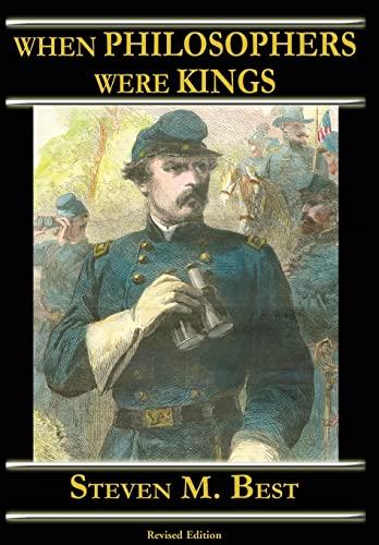 When Philosophers Were Kings (Hardcover): Steven M. Best