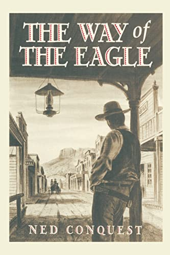 The Way of the Eagle: Ned Conquest