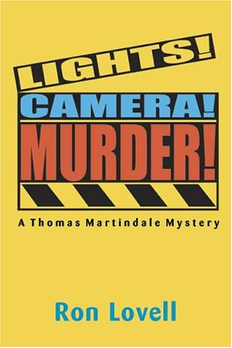 9780865344259: Lights! Camera! Murder!: A Thomas Martindale Mystery