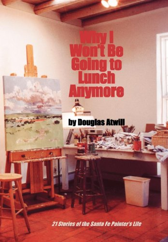 Why I Won't Be Going to Lunch Anymore: Douglas E. Atwill