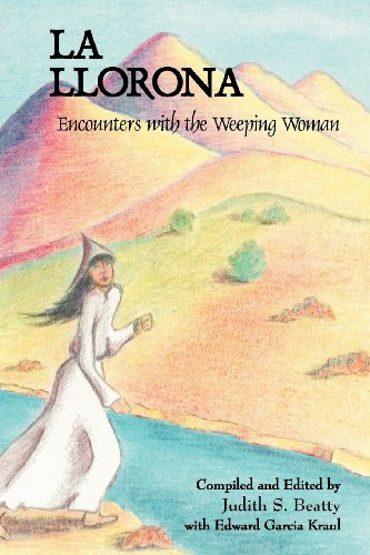 9780865344303: La Llorona: Encounters With the Weeping Woman