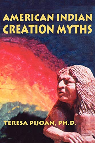 9780865344716: American Indian Creation Myths