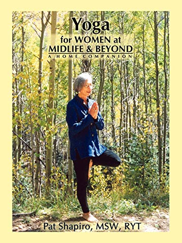 9780865344990: Yoga for Women at Midlife and Beyond