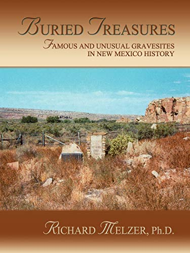 9780865345317: Buried Treasures: Famous and Unusual Gravesites in New Mexico History