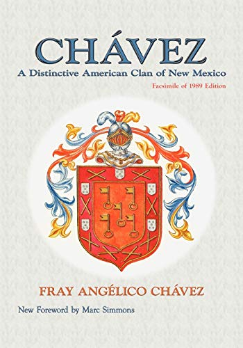 Chavez, A Distinctive American Clan of New: Chavez, Fray Angelico