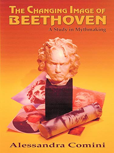 9780865346611: The Changing Image of Beethoven