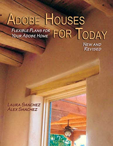 9780865346628: Adobe Houses for Today: Flexible Plans for Your Adobe Home