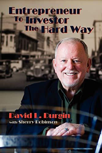 9780865346956: Entrepreneur to Investor the Hard Way