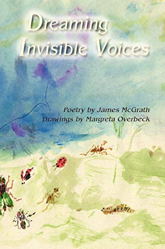 9780865347137: Dreaming Invisible Voices, Poems