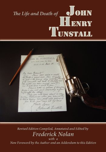 9780865347229: The Life and Death of John Henry Tunstall (Southwest Heritage)
