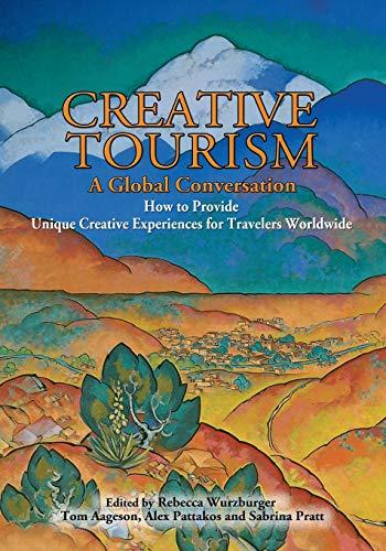 9780865347243: Creative Tourism, A Global Conversation