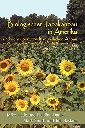 9780865347403: Biologischer Tabakanbau in Amerika (German Edition)