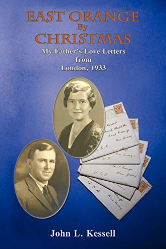 9780865347939: East Orange by Christmas, My Father's Love Letters from London, 1933
