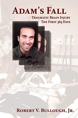 9780865348097: Adam's Fall, Traumatic Brain Injury, the First 365 Days